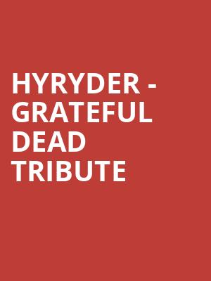 Hyryder - Grateful Dead Tribute at Bluebird Nightclub