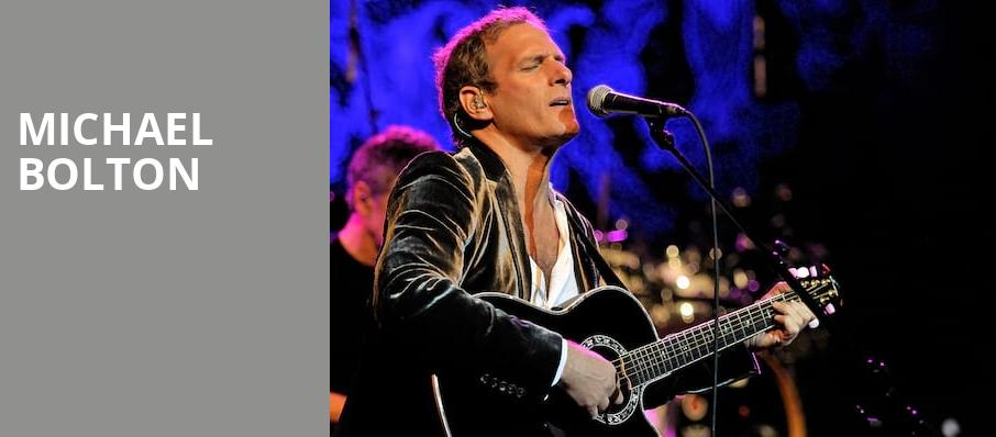 Michael Bolton, Brown County Music Center, Bloomington